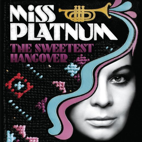 Miss Platnum-The Sweetest Hangover-DIGIPAK-CD-FLAC-2009-NBFLAC Download