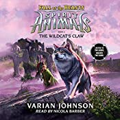 The Wildcat's Claw: Spirit Animals: Fall of the Beasts, Book 6   Varian Johnson