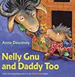 img - for Nelly Gnu and Daddy Too book / textbook / text book