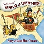 Au pays de la Country-Music (Conte mu...