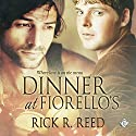 Dinner at Fiorello's Audiobook by Rick R. Reed Narrated by Joel Leslie