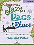img - for Christmas Jazz, Rags & Blues, Book 4 book / textbook / text book