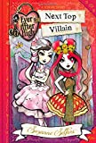 Ever After High: Next Top Villain (A School Story)