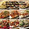 50 Delicious And Mouth Watering Asian Recipes