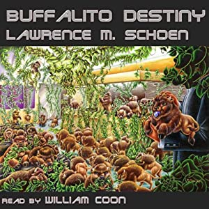 Buffalito Destiny | [Lawrence M. Schoen]