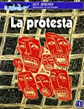 img - for La protesta (Spanish Edition) book / textbook / text book
