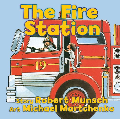 The Fire Station, Robert Munsch