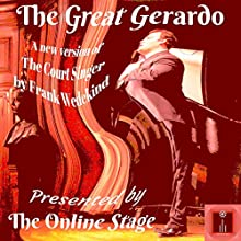 The Great Gerardo Performance by Frank Wedekind Narrated by  full cast