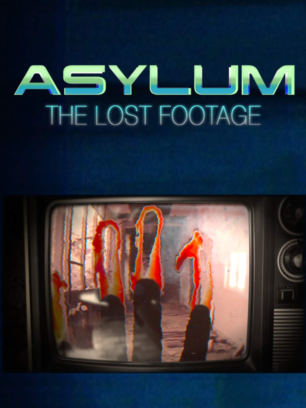 Asylum: The Lost Footage on Amazon Prime Video UK