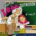 Lea trifft Einstein (Guitar-Leas Zeitreisen, Teil 6) Hörspiel von Step Laube Gesprochen von: Anna Dramski, Anna Laube, Wolfgang Bahro