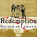 Redemption: The Last Battle of the Civil War Audiobook by Nicholas Lemann Narrated by Michael Prichard