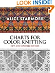 Alice Starmore's Charts for Color Kni...