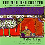 The Man Who Counted: A Collection of Mathematical Adventures - Malba Tahan