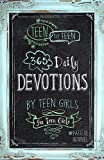 img - for Teen to Teen: 365 Daily Devotions by Teen Girls for Teen Girls book / textbook / text book