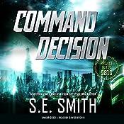 Command Decision: Project Gliese 581g, Book 1   S.E. Smith