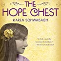 The Hope Chest Audiobook by Karen Schwabach Narrated by Carla Mercer-Meyer