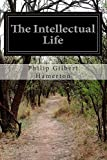 img - for The Intellectual Life book / textbook / text book