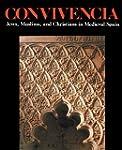 Convivencia: Jews, Muslims and Christ...
