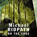 On the Edge Audiobook by Michael Ridpath Narrated by Sean Barrett