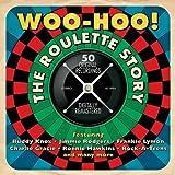 Woo-Hoo! The Roulette Story