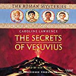 The Secrets of Vesuvius: The Roman Mysteries, Book 2 | Caroline Lawrence