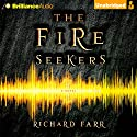 The Fire Seekers: The Babel Trilogy, Book 1 Audiobook by Richard Farr Narrated by Scott Merriman