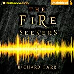 The Fire Seekers: The Babel Trilogy, Book 1 | Richard Farr