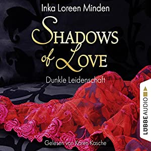 Dunkle Leidenschaft (Shadows of Love 1) Hörbuch