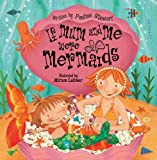 img - for If Mum and Me Were Mermaids book / textbook / text book
