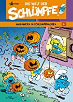 Die Welt Der Schlümpfe Bd. 5 - Halloween In Schlumpfhausen (german Edition)