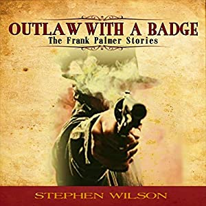 Outlaw with a Badge Audiobook