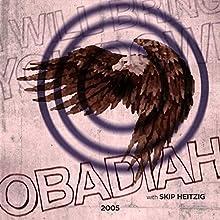 31 Obadiah - 2005 Audiobook by Skip Heitzig Narrated by Skip Heitzig