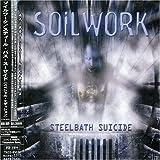 echange, troc Soilwork - Steelbath Suicide