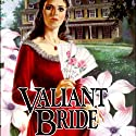 Valiant Bride: Brides of Montclair, Book 1