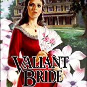 Valiant Bride: Brides of Montclair, Book 1 | [Jane Peart]