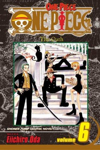 One Piece: The Oath 6Eiichiro Oda