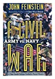 Civil War: Army Vs. Navy: a Year Inside College Footballs Purest Rivalry