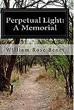 Perpetual Light: A Memorial
