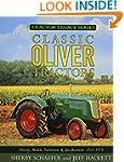 Classic Oliver Tractors: History, Mod...