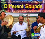img - for Different Sounds (Sounds All Around Us) book / textbook / text book