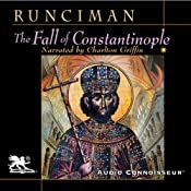 The Fall of Constantinople | [Steven Runciman]