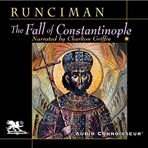 The Fall of Constantinople | [Steven Runciman]