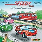Mit Vollgas auf Klassenfahrt (Speedy, das kleine Rennauto) | Nadja Fendrich