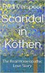 Scandal in K�then: The Real Homeopath...