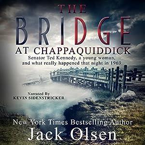 The Bridge at Chappaquiddick Audiobook