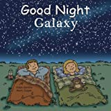 img - for Good Night Galaxy (Good Night Our World) book / textbook / text book