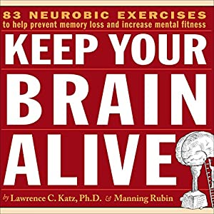 Keep Your Brain Alive Audiobook