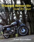 Triumph Bonneville Year By Year (Engl...