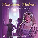 Midsummer Madness Audiobook by Stella Whitelaw Narrated by Penelope Freeman