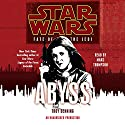 Fate of the Jedi: Abyss: Star Wars Audiobook by Troy Denning Narrated by Marc Thompson